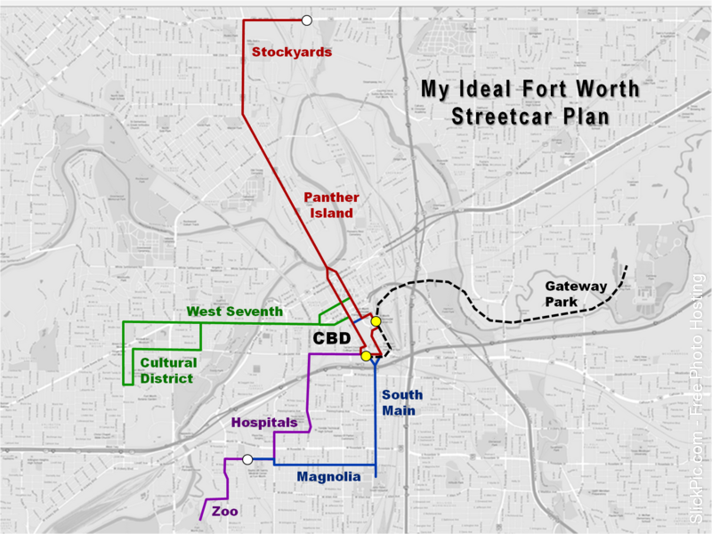 My Ideal Streetcar Plan Ideas and Suggestions for Projects Fort